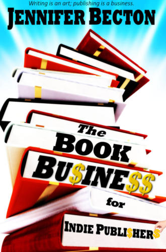 The Book Business for Indie Publishers